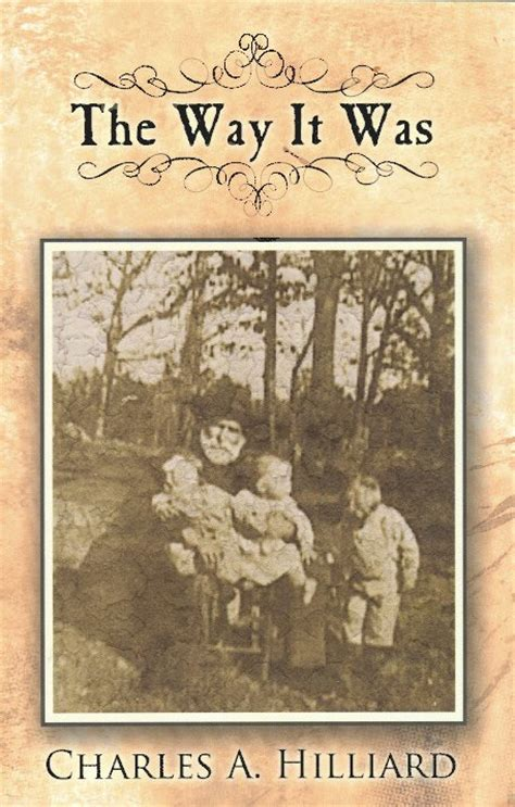 The Way it Was - Hilliard Family History