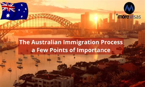 The Australian Immigration Process a few Points of