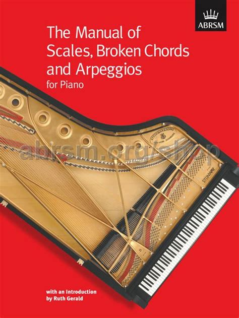 The Manual of Scales, Broken Chords and Arpeggios - ABRSM